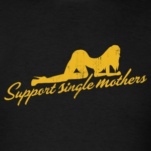 SUPPORT SINGLE MOTHERS T-Shirts - Men's T-Shirt