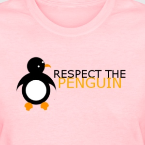 Respect The Penguin Female - Women's T-Shirt