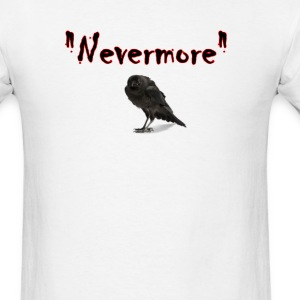 Nevermore Edger Allen Poe crow raven T-Shirts - Men's T-Shirt