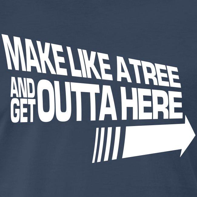 Make Like a Tree (Premium)