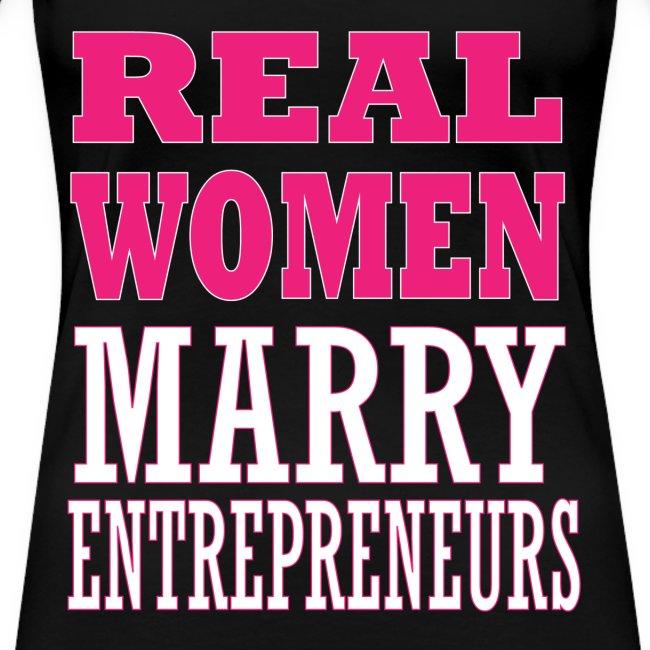 Real Women Marry Entrepreneurs