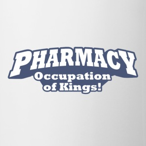 Pharmacy – Occupation of Kings! - Coffee/Tea Mug