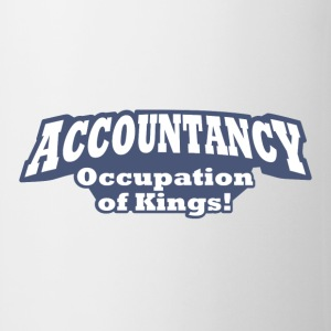 Accountancy – Occupation of Kings!  - Coffee/Tea Mug