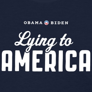 Obama Biden - Lying to America T-Shirt - Women's T-Shirt