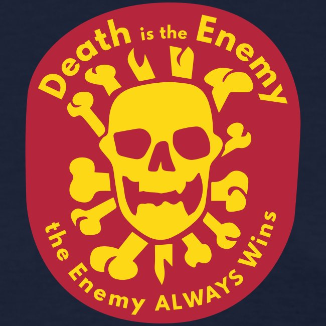 Death is the Enemy