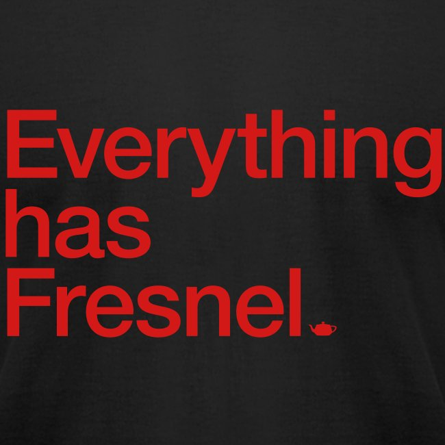 Everything has Fresnel
