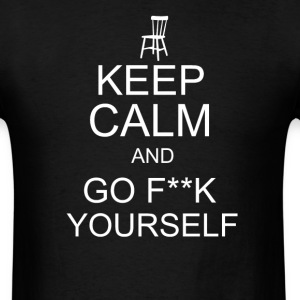 keep calm and go f**k yourself invisible Obama Eas - Men's T-Shirt