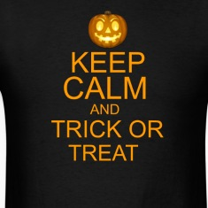 keep calm and trick or treat Halloween T-Shirts