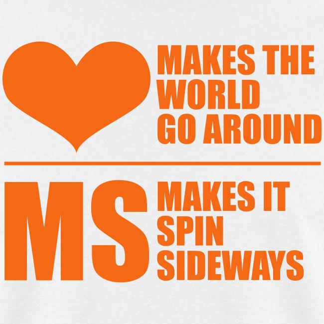 MS Makes the World Spin - Men's T-shirt (Orange)