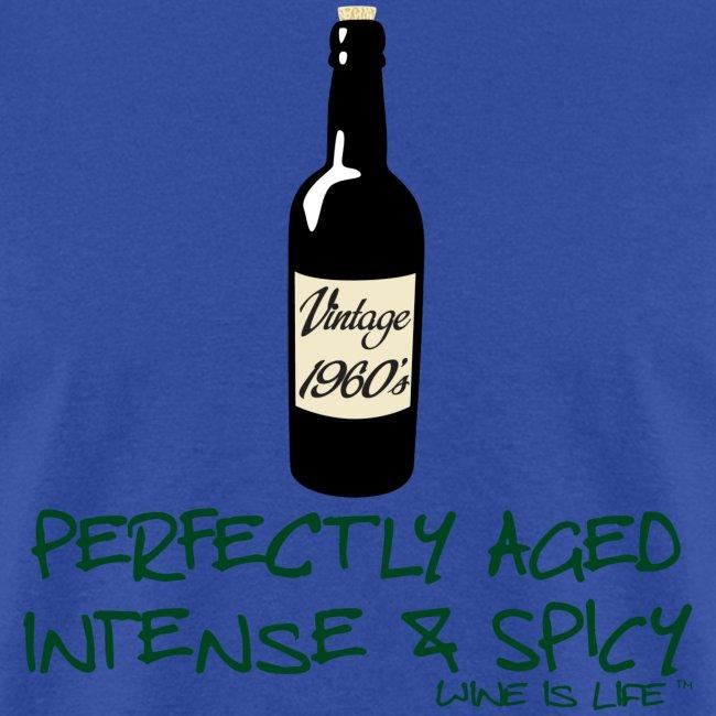 Wine is Life 60 Vintage - Mens Standard Tee