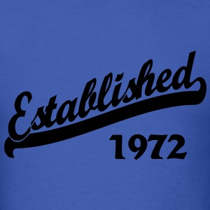 Established 1972 T-Shirts - Men's T-Shirt