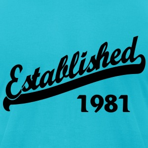 Established 1981 T-Shirts - Men's T-Shirt by American Apparel