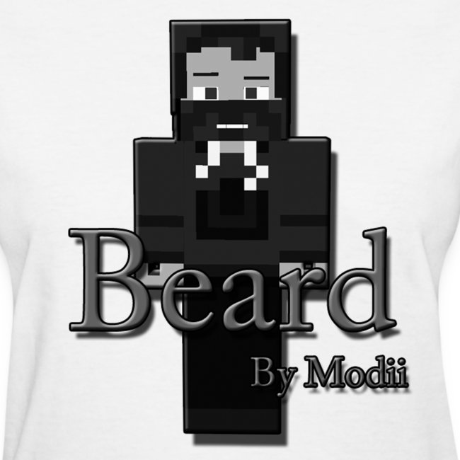 Women's Beard by Modii T-Shirt