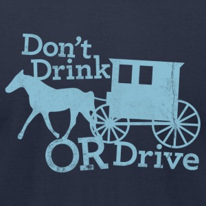 DON'T DRINK OR DRIVE T-Shirts - Men's T-Shirt by American Apparel