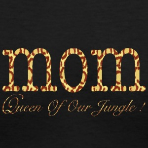 MOM Queen Of Our Jungle ! Women's T-Shirts - Women's V-Neck T-Shirt