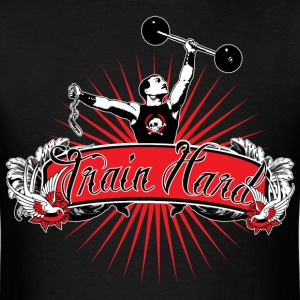Train Hard - Weights T-Shirts - Men's T-Shirt