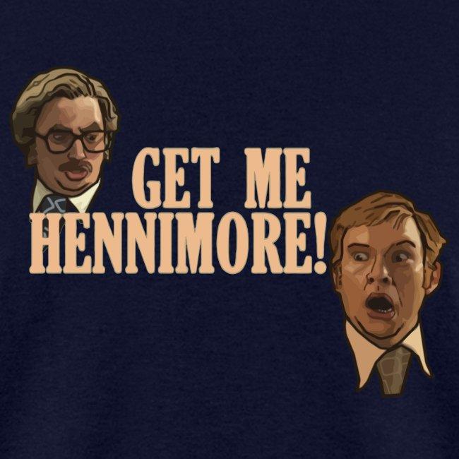 Get Me Hennimore!