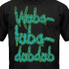 Wubalubadubdub - Men's T-Shirt by American Apparel