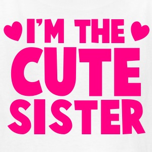 I'm the cute SISTER! with little hearts Kids' Shirts - Kids' T-Shirt