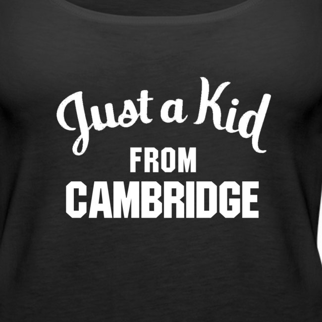 Just a Kid from Cambridge - Ladies Tank