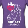 Women's Style 100% Cotton V-Neck T - Why Love One? by Alba Paris White - Women's V-Neck T-Shirt