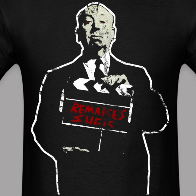 Horror Remakes Suck Hitchcock Horror T Shirt