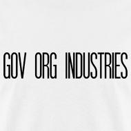 Design ~ Gov Org Industries T-Shirt