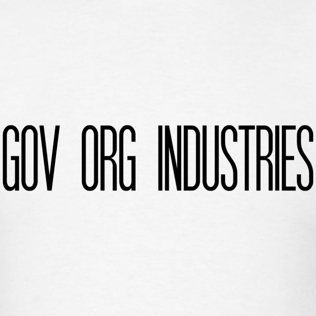 Gov Org Industries T-Shirt