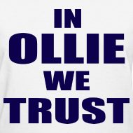 Design ~ In Ollie We Trust Girls T Shirt
