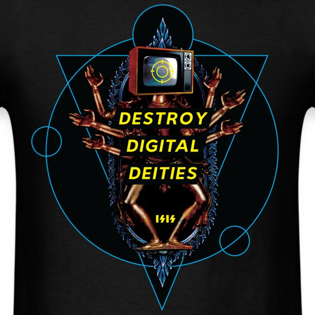 Destroy Digital Deities