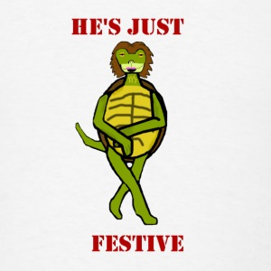 He's Just Festive Turtle Shirt - Men's T-Shirt