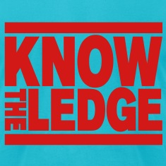Know The Ledge T-Shirts