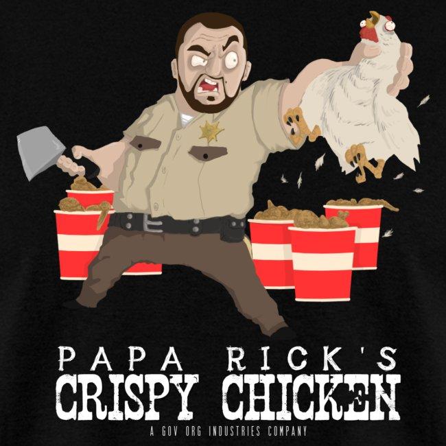 Papa Rick's Crispy Chicken T-Shirt