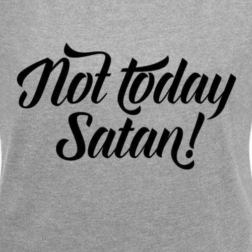 Not Today Satan Christian