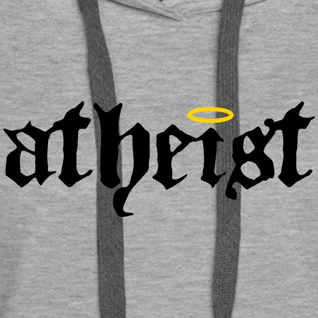 be hooded atheist!