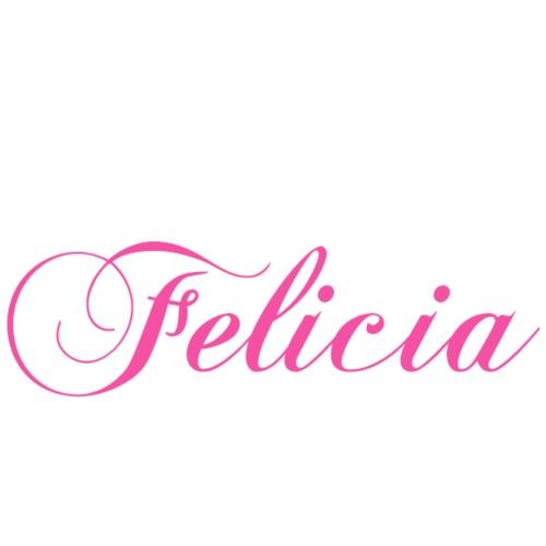 BYE Felicia Sassy Slang