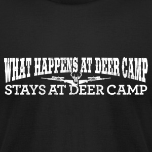 WHAT HAPPENS AT DEER CAMP STAYS AT DEER CAMP T-Shi - Men's T-Shirt by American Apparel