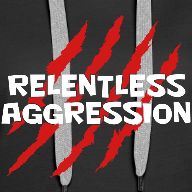 Relentless Aggression Hoodie (Women's)