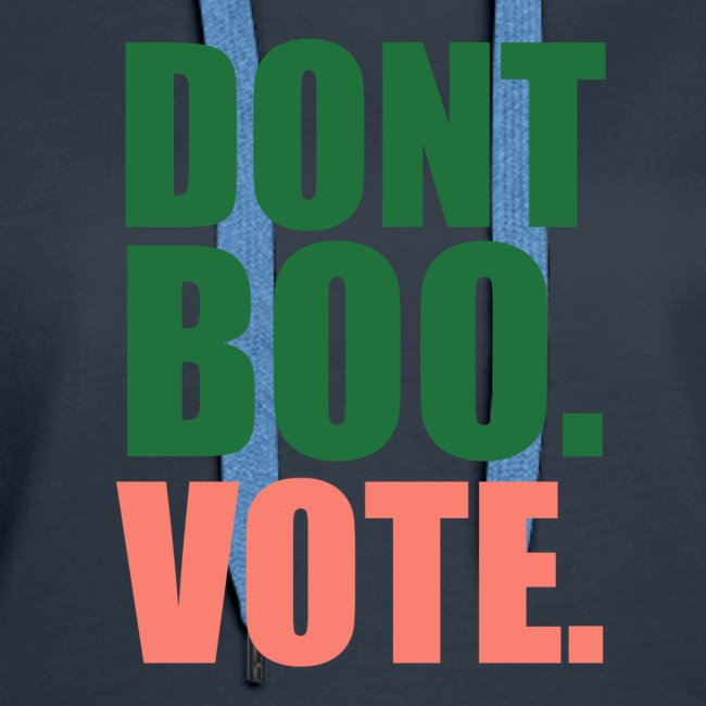 Obama Dont Boo Vote pink and green Hoodie W