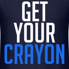 Get Your Crayon Blue (White) T-Shirts