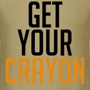 Get Your Crayon Orange (Black) T-Shirts - Men's T-Shirt
