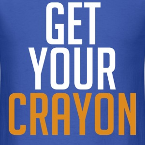 Get Your Crayon Orange (White) T-Shirts - Men's T-Shirt