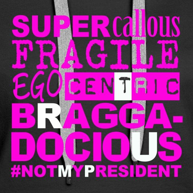 BRAG (+ NOT MY PREZ)
