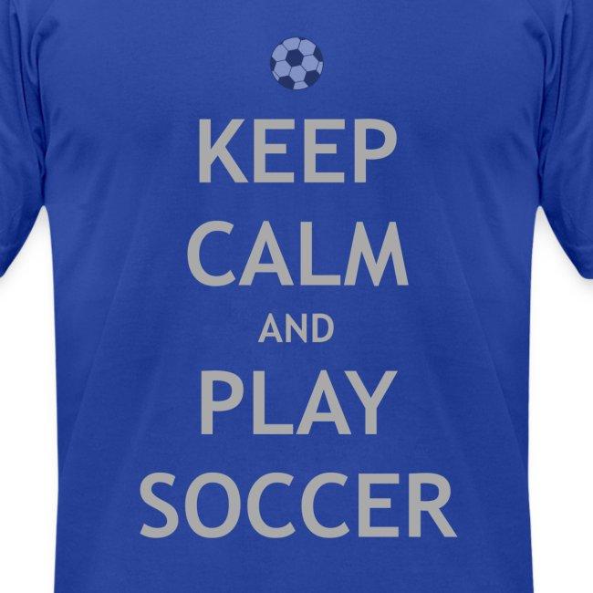 Keep Calm & Play Soccer