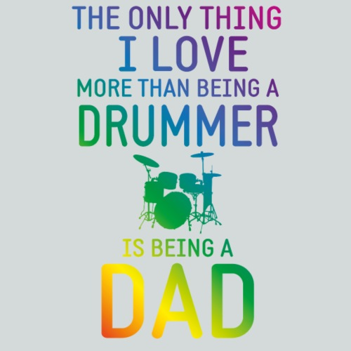 Drummer and Dad rainbow