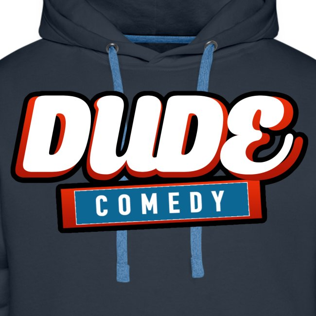 DudeComedy Premium Hoodie
