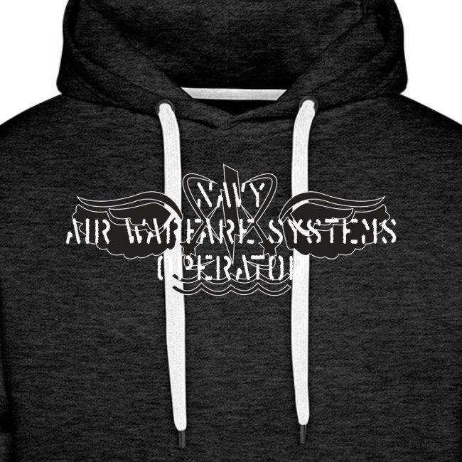 NAVY AIR WARFARE SYSTEMS OPERATOR - PREMIUM HOODIE