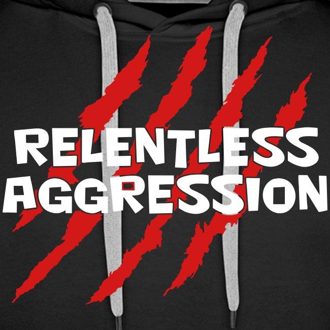 Relentless Aggression Hoodie (Men's)
