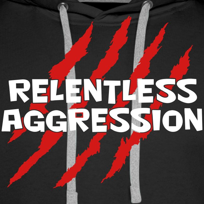 Relentless Aggression Hoodie (Men's)