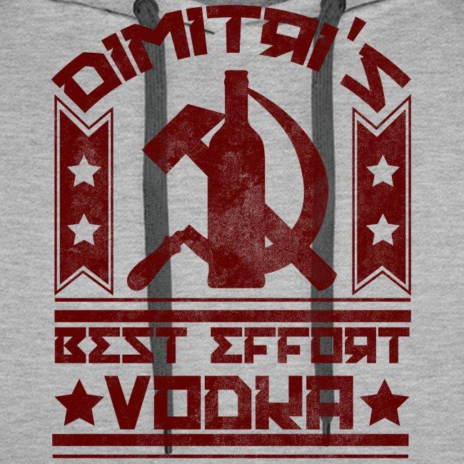 Dimitri's Best Effort Vodka Premium Hoodie
